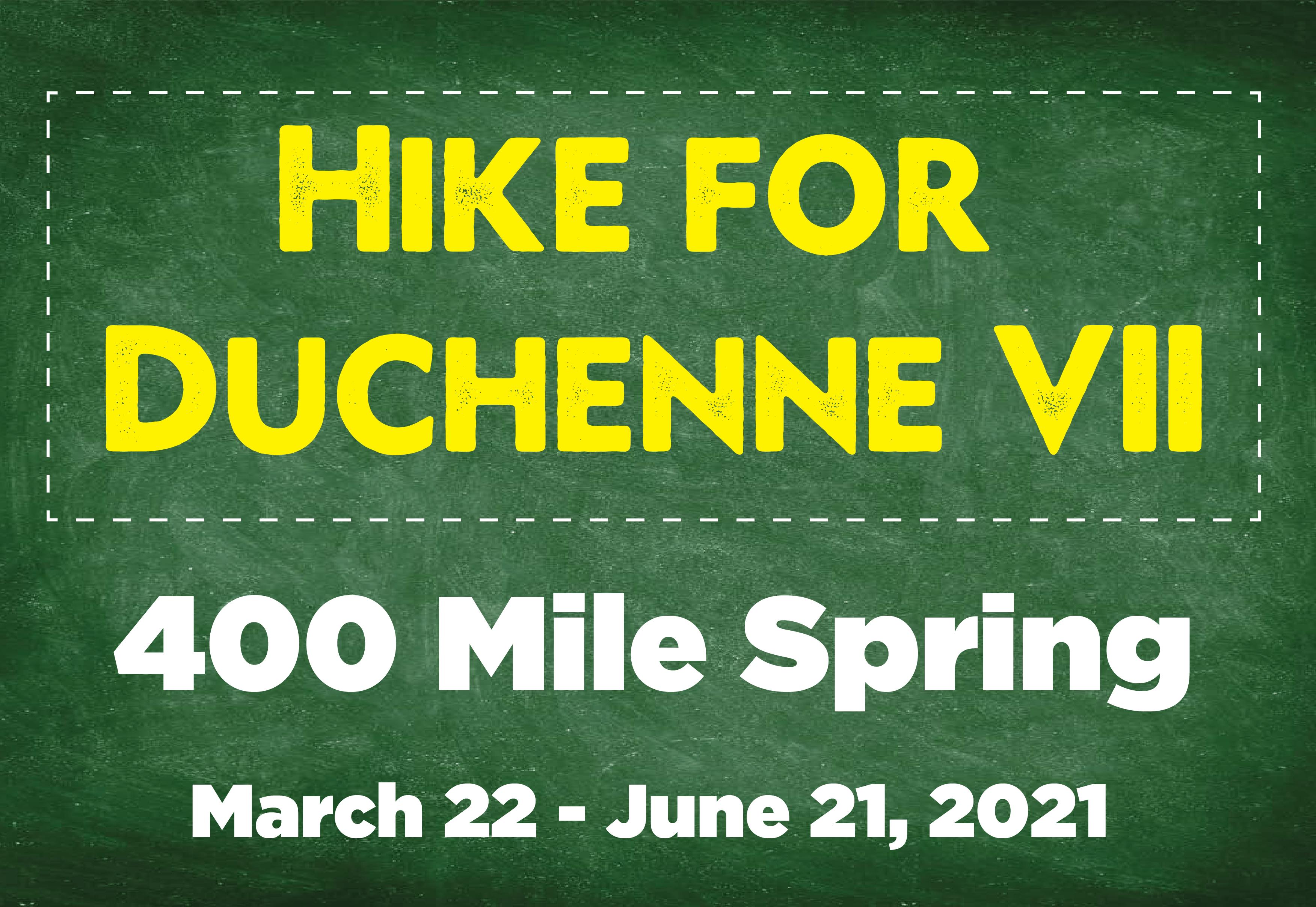 400 Mile Spring - Hike for Duchenne VII
